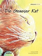 Die Geneser Kat: Afrikaans Edition of The Healer Cat