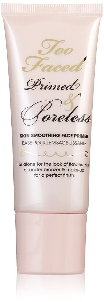 思いやり害占めるToo Faced Cosmetics Primed and Poreless, 1 Ounce [並行輸入品]