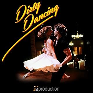 Be My Baby (Dirty Dancing)