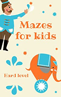 Mazes for kids Hard level: Kids maze book