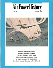 AIR POWER HISTORY Journal of the Air Force Historical Foundation, Volume 39, Number 3