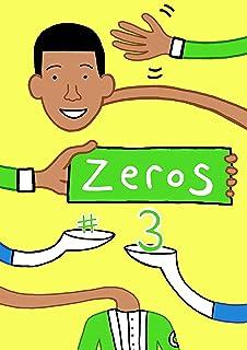 Zeros #3 (English Edition)