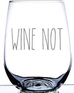 IE Laserware Wine Not ! Inspired by Rae Dunn