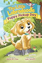 Puppy Pickup Day (The Little Labradoodle)