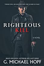 Righteous Kill: Western Historical Fiction