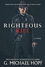 Righteous Kill: Western Gunslinger Fiction