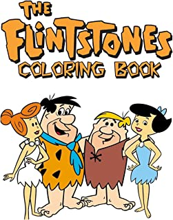 Flintstones Coloring Book: Coloring Book for Kids and Adults, This Amazing Coloring Book Will Make Your Kids Happier and Give Them Joy