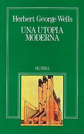 Una utopia moderna