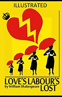 Love's Labour's Lost Illustrated