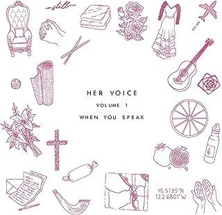 Her Voice, Vol. 1 (When You Speak)
