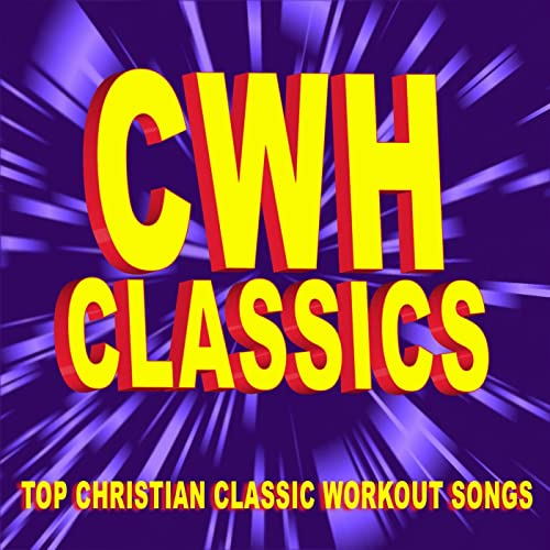 Christian Workout Hits Classics - Top Christian Classic