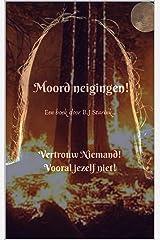 Moord Neigingen! (Dutch Edition) Kindle Edition