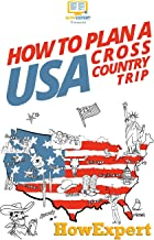 How To Plan a USA Cross Country Trip