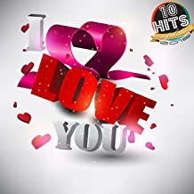 I Love You (10 Hits Compilation 2015)
