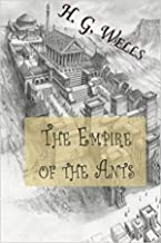 The Empire of the Ants Annotated (English Edition)