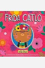 Wild Bios: Frida Catlo Board book