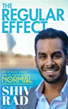 The Regular Effect: How to Release Yourself from the Comfort of Being Normal