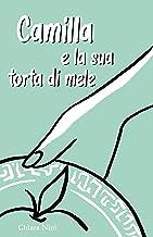 Camilla e la sua torta di mele (Italian Edition)