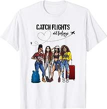 Catch Flights Not Feelings T-shirt I Heart Natural Hair T-Shirt