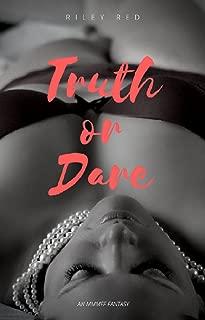 Truth or Dare: An MMMFF Fantasy