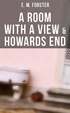 A ROOM WITH A VIEW & HOWARDS END