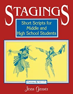 Stagings: Short Scripts for Middle and High School Students