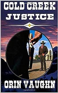 Cold Creek Justice: A Western Adventure
