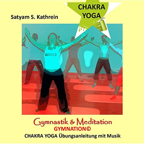 4. Station Chakra Yoga Gymnation© by Satyam S. Kathrein on ...