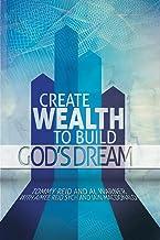 Create Wealth To Build God's Dream