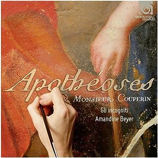 Couperin: Apotheoses & Autres Sonades