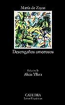 Desengaños amorosos (Letras Hispánicas)