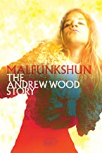 Malfunkshun: The Andrew Wood Story