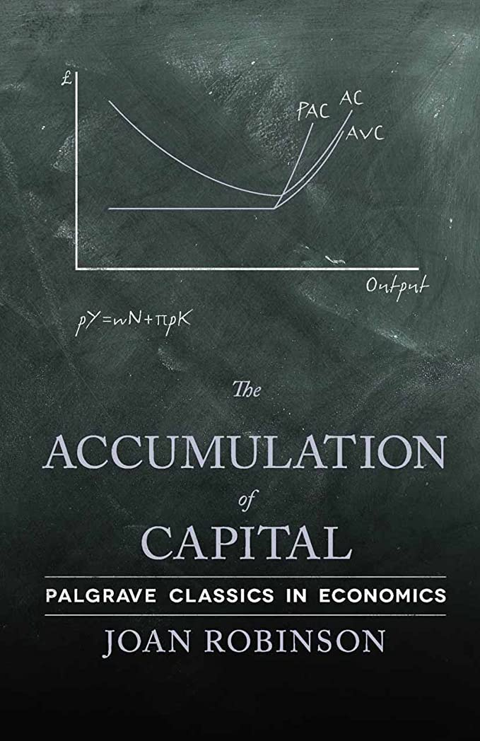悲しみ配るピークThe Accumulation of Capital (Palgrave Classics in Economics) (English Edition)