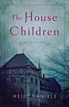 The House Children: A Novel