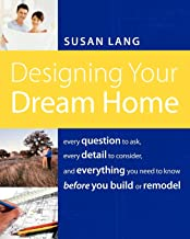 Best designing your dream home Reviews