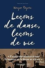 Leçons de danse, leçons de vie (French Edition)