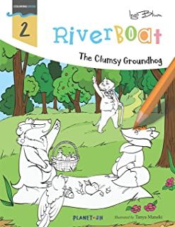 Riverboat: The Clumsy Groundhog Coloring Book