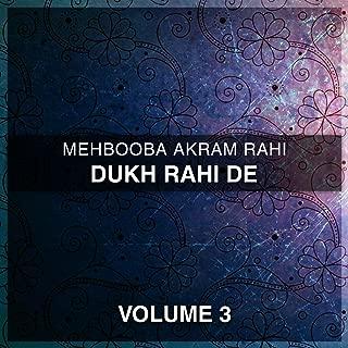Dukh Rahi De, Vol. 3