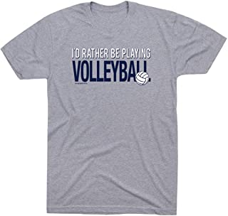 Volleyball Short Sleeve T-Shirt | Rather Be Playing Volleyball | Colors & Sizes