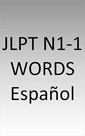 JLPT N1-1 words Spanish (Spanish Edition)