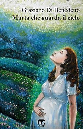 Marta che guarda il cielo