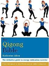 The Qigong Bible (Godsfield Bibles) (English Edition)