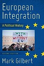 European Integration: A Political History, Second Edition