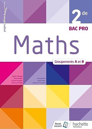 Maths 2de Bac Pro groupements A et B