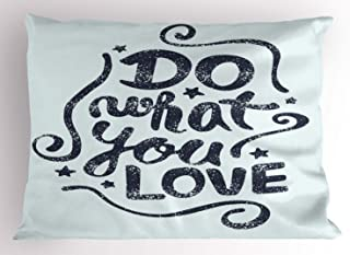 Ambesonne Love What You Do Pillow Sham, Grunge Style Message Design with Swirls and Stars Layout, Decorative Standard Queen Size Printed Pillowcase, 30