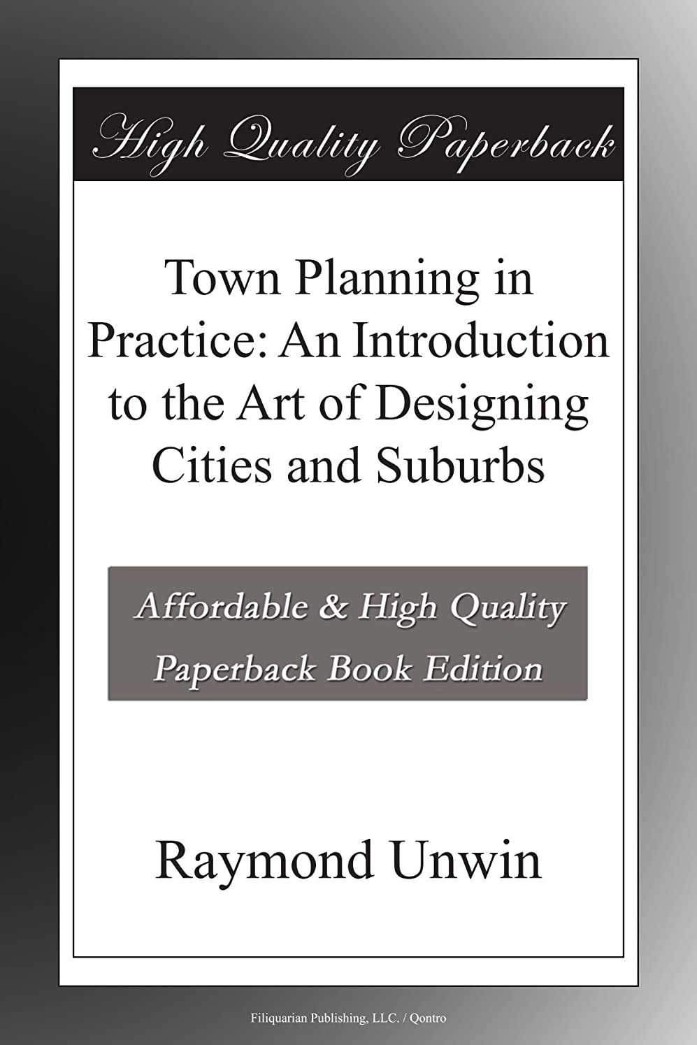 ツール指標古風なTown Planning in Practice: An Introduction to the Art of Designing Cities and Suburbs