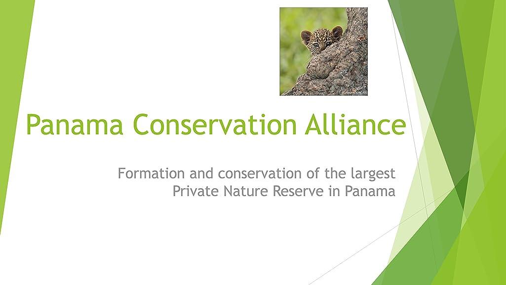 時制叫び声始まりPanama Conservation Alliance (English Edition)