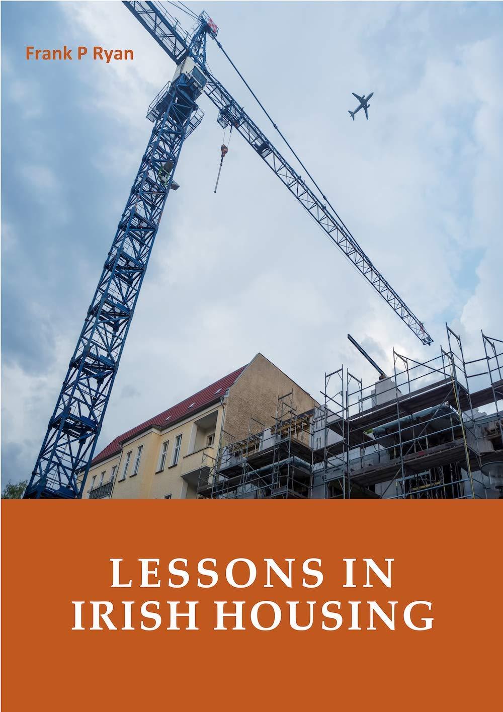 Lessons in Irish Housing