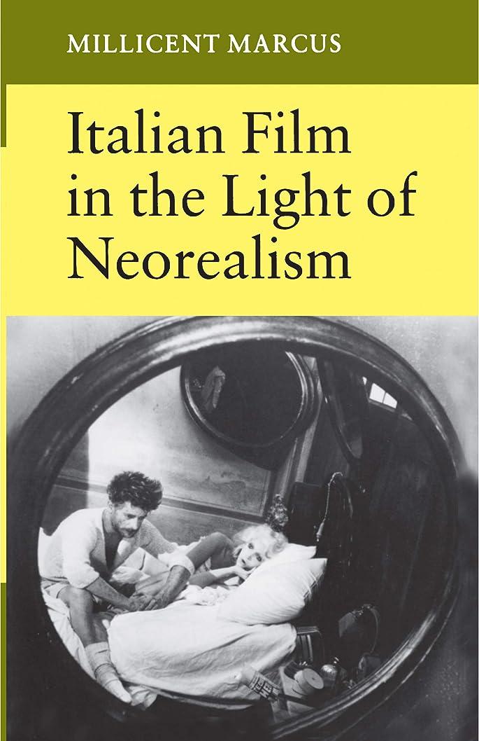 弱まる食用何かItalian Film in the Light of Neorealism
