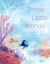Finding Dory: Three Little Words (Disney Picture Book (ebook))